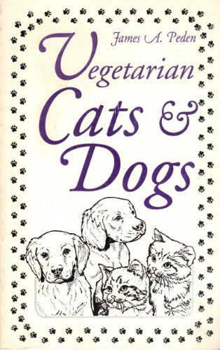 9780941319010: Vegetarian Cats & Dogs