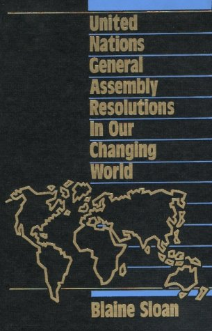 9780941320559: United Nations General Assembly Resolutions in Our Changing World