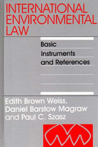 9780941320689: International Environmental Law: Basic Instruments and References