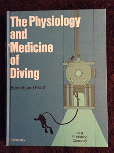 9780941332026: The Physiology and Medicine of Diving