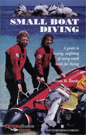 9780941332439: Small Boat Diving: A Guide to Buying, Outfitting, and Using Small Boats for Diving (Diversification Series)