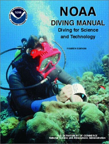 9780941332705: Noaa Diving Manual: Diving for Science and Technology