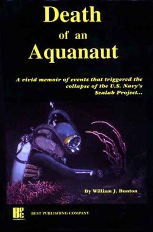 Death of an Aquanaut: Bunton, William J.