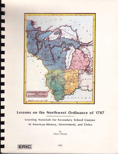 9780941339025: Lessons on the Northwest Ordinance of 1787