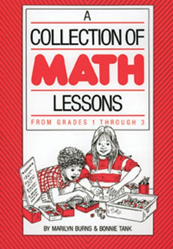 9780941355018: Collection of Math Lessons, A: Grades 1-3 (Math Solutions Series)