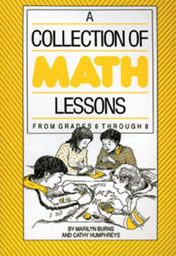 9780941355032: Collection of Math Lessons, A: Grades 6-8