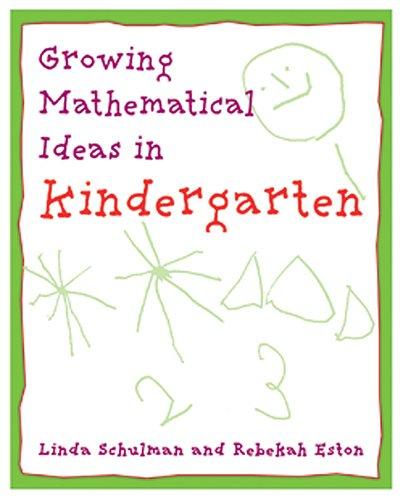 Growing Mathematical Ideas in Kindergarten: Rebeka Eston, Linda