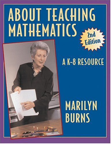 9780941355254: About Teaching Mathematics: A K-8 Resource 2nd Edition