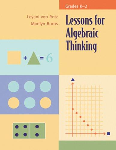9780941355476: Lessons for Algebraic Thinking: Grades K-2 (Lessons for Algebraic Thinking Series)