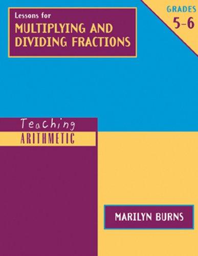 9780941355643: Teaching Arithmetic: Lessons for Multiplying & Dividing Fractions, Grades 5-6