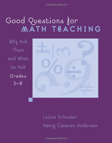 9780941355698: Good Questions for Math Teaching, Grades 5-8: Why Ask Them and What to Ask
