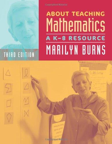 9780941355766: About Teaching Mathematics: A K-8 Resource, 3rd Edition