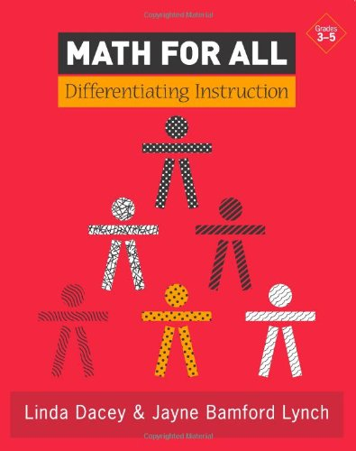 Math For All: Differentiating Instruction, Grades 3-5: Linda Dacey; Jayne