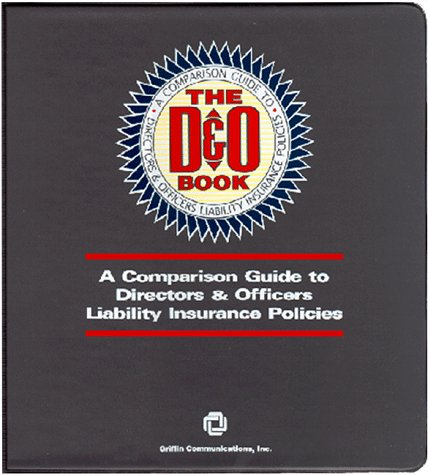 9780941360210: The D&O Book: A Comparison Guide To Directors & Officers Liability Insurance Policies