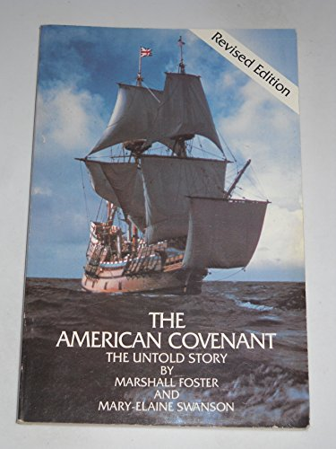 9780941370004: The American Covenant: The Untold Story
