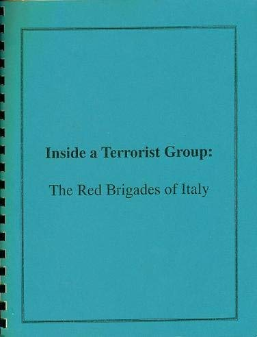 9780941375085: Inside a Terrorist Group: The Red Brigade of Italy