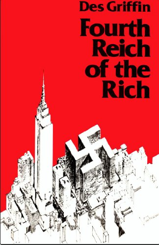 9780941380003: Fourth Reich of the Rich