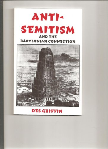 9780941380058: Anti-Semitism and the Babylonian Connection