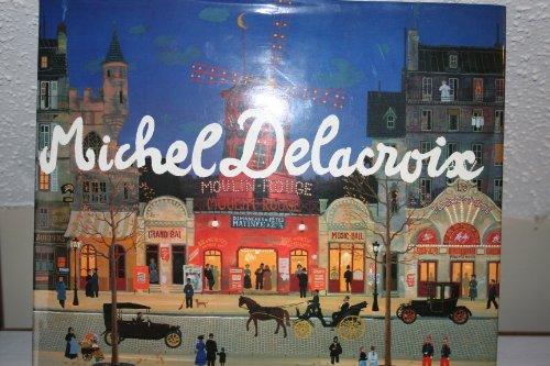 9780941393058: Michel Delacroix