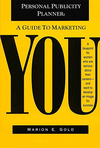 9780941394031: Personal Publicity Planner: A Guide to Marketing YOU