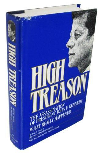 9780941401012: High Treason: The Assassination of President John F. Kennedy : What Really Happened