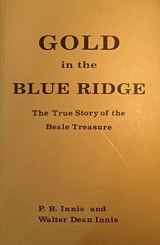 9780941402002: Gold in the Blue Ridge: The True Story of the Beale Treasure
