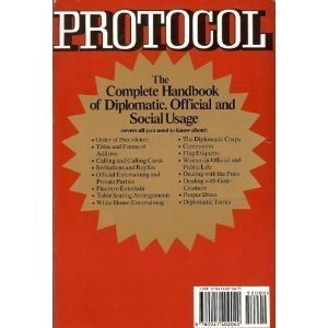 9780941402040: Protocol: The Complete Handbook of Diplomatic, Official and Social Usage