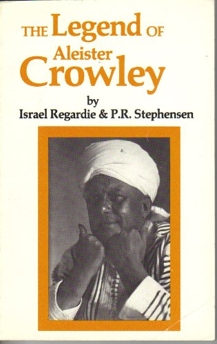 9780941404204: The Legend of Aleister Crowley
