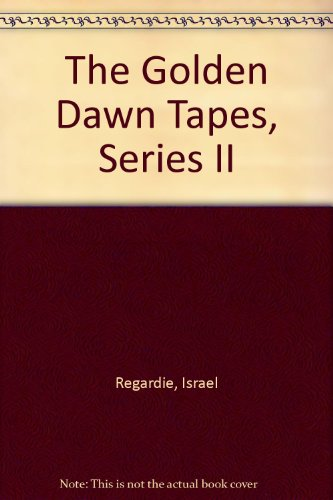 9780941404327: The Golden Dawn Tapes, Series II