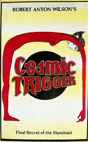 9780941404464: Cosmic Trigger: v. 1: Final Secret of the Illuminati