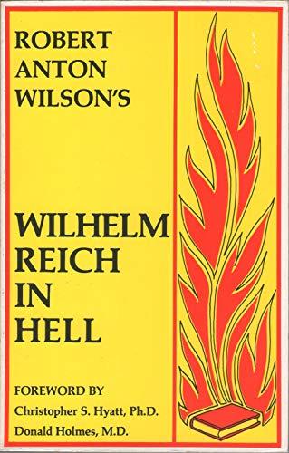 9780941404471: Wilhelm Reich in Hell