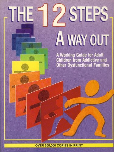 9780941405072: 12 Steps - A Way Out: Working Guide for Adult Children from  Addictive
