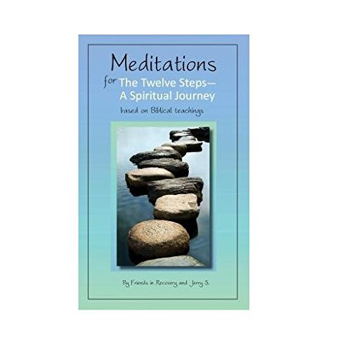 9780941405218: Meditations for the Twelve Steps: A Spiritual Journey/Friends in Recovery With Jerry S.