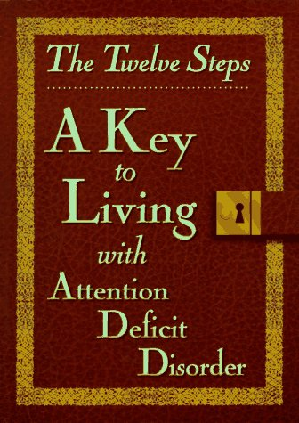 9780941405348: Twelve Steps a Key to Living with Add
