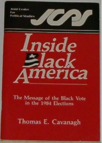 9780941410472: Inside Black America: The message of the Black vote in the 1984 elections