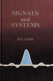 Signals and Systems: B. P. Lathi
