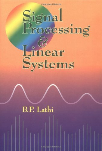 9780941413350: Signal Processing and Linear Systems