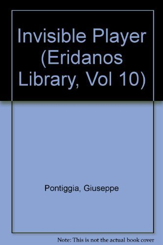 9780941419147: The Invisible Player (Eridanos Library, Vol 10)