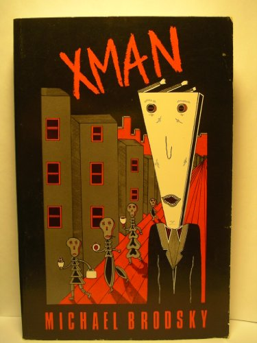 Xman: Brodsky, Michael