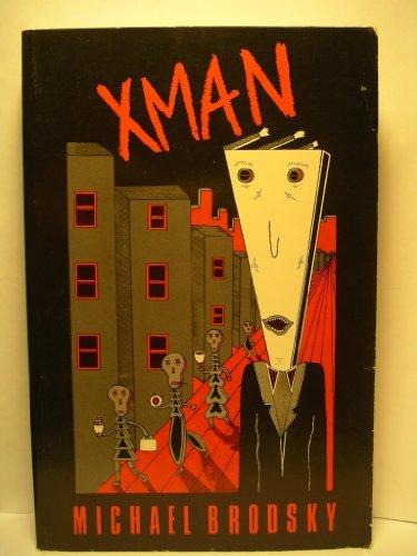Xman (SIGNED Plus SIGNED LETTER): Brodsky, Michael