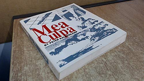 Mea Culpa: Murder the American Way: Kalberkamp, Peter