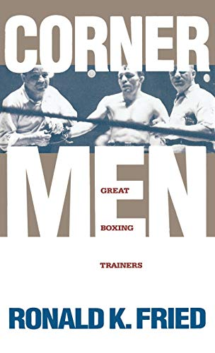Corner Men: Great Boxing Trainers