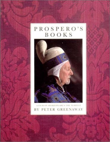 9780941423601: Prospero's Books: A Film of the Shakespeare's The Tempest