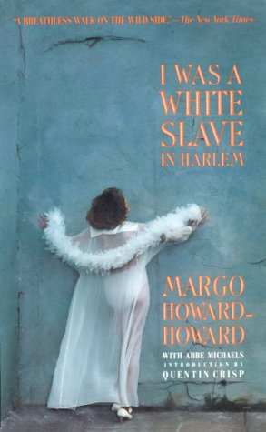 9780941423687: I Was A White Slave in Harlem