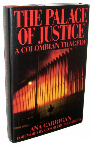 9780941423823: The Palace of Justice: A Colombian Tragedy