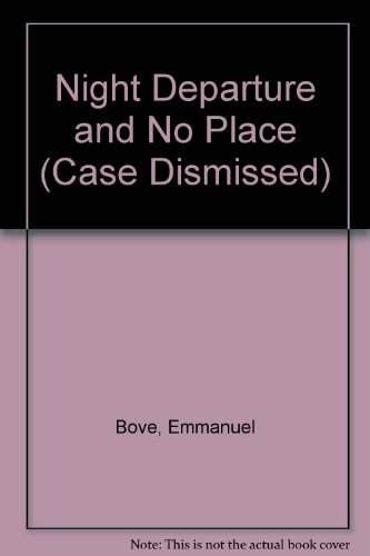 9780941423915: Night Departure and No Place (Case Dismissed)