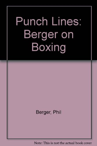 9780941423939: Punch Lines: Berger on Boxing