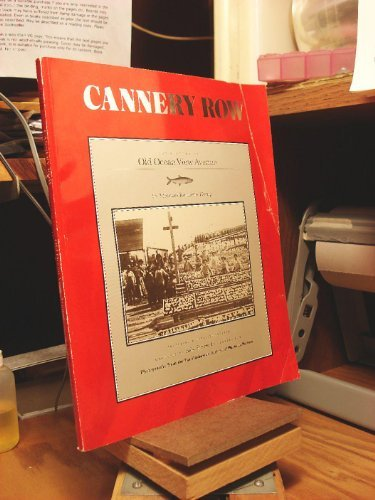 9780941425001: Cannery Row: The History of Old Ocean View Avenue