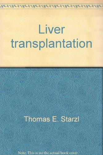 9780941432467: Liver transplantation (Clio chirurgica)