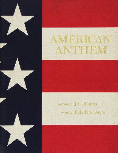 9780941434164: American Anthem / Pictures, J. C. Suares ; Words, E. L. Doctorow
